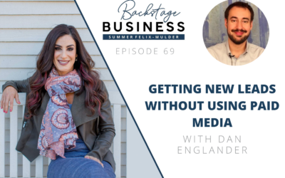 Getting New Leads without Using Paid Media with Dan Englander – Backstage Business #69
